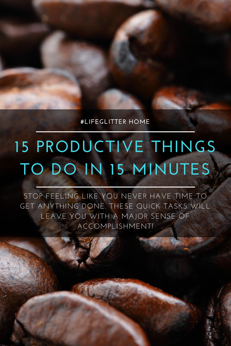 How To Feel Like A Superhero With 15 Tasks That All Take Barely 15 Minutes