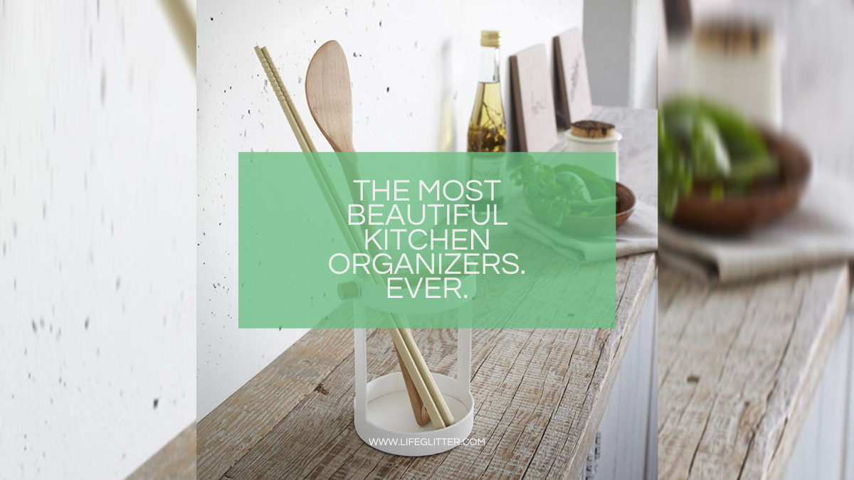 The Most Beautifully Simple Kitchen Organizers. Ever.